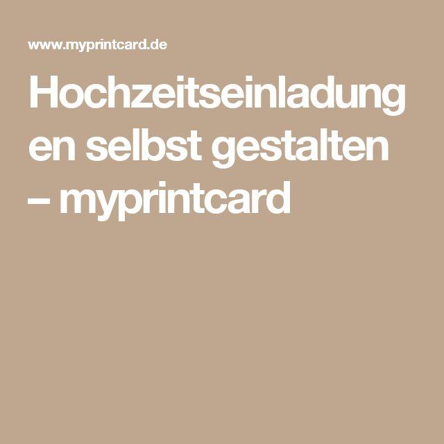 Hochzeitseinladungen selbst gestalten – myprintcard