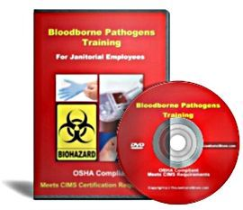 DVD: Bloodborne Pathogens Training for Janitorial Employees.  This DVD is OSHA Compliant, and it meets CIMS Certification Requirements  OSHA has established a guideline to protect workers who, as a result of doing their job, could come in contact with blood or other potentially infectious material.   http://www.thejanitorialstore.com/products/Bloodborne-Pathogens-Training-Janitorial-Employees-926.cfm