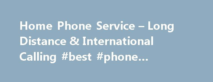 Home Phone Service – Long Distance & International Calling #best #phone #service #in #nyc http://france.nef2.com/home-phone-service-long-distance-international-calling-best-phone-service-in-nyc/  # Why RCN Phone? Get More out of Your Phone with RCN's Free Calling Features Shop Phone Plans Digital TV Included with your RCN Digital TV service: RCN On Demand – from new movies to full seasons of current TV shows, RCN On Demand allows you to watch whenever you want. Get free and unlimited access…
