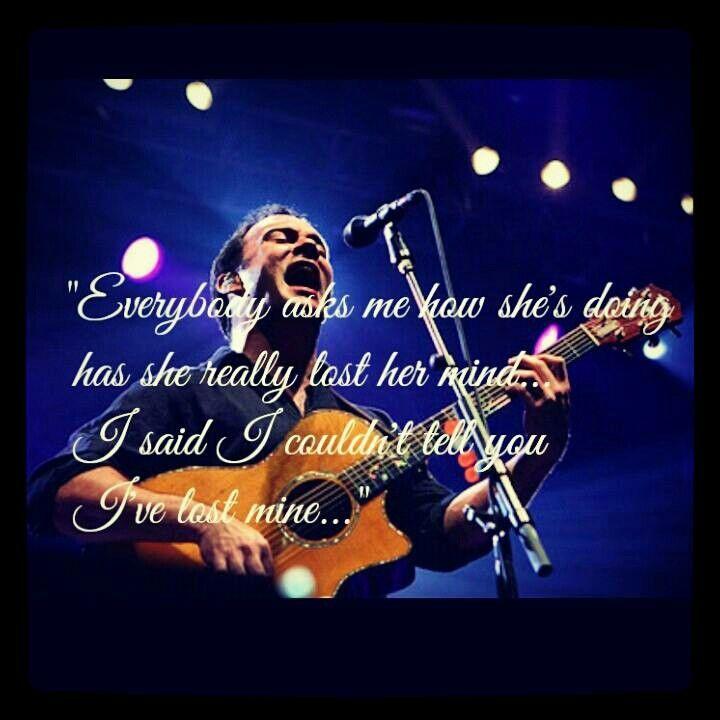 Lyric bartender dave matthews lyrics : 2204 best Dave Matthews Band images on Pinterest | Dave matthews ...