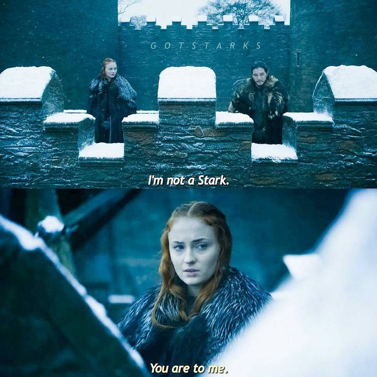 You are to me. | Game of Thrones Memes