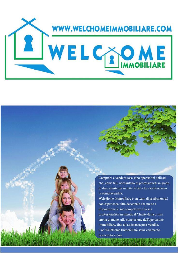 Welchome brochure Servizi Agenzia Immobiliare  Ecco una brochure che indica alcuni dei Servizi offerti dalla WelcHome Immobiliare