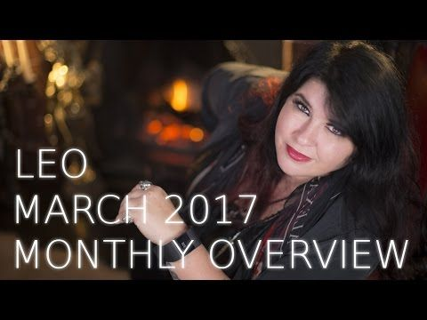 Your Horoscope: Leo Monthly Astrology Forecast March 2017: Michele...