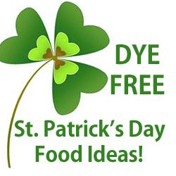 Fun, festive St Patty's Day food ideas without using food dyes.