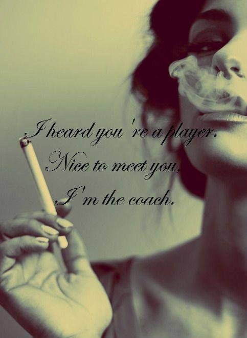 I heard you're a player, nice to meet you. I'm the coach.
