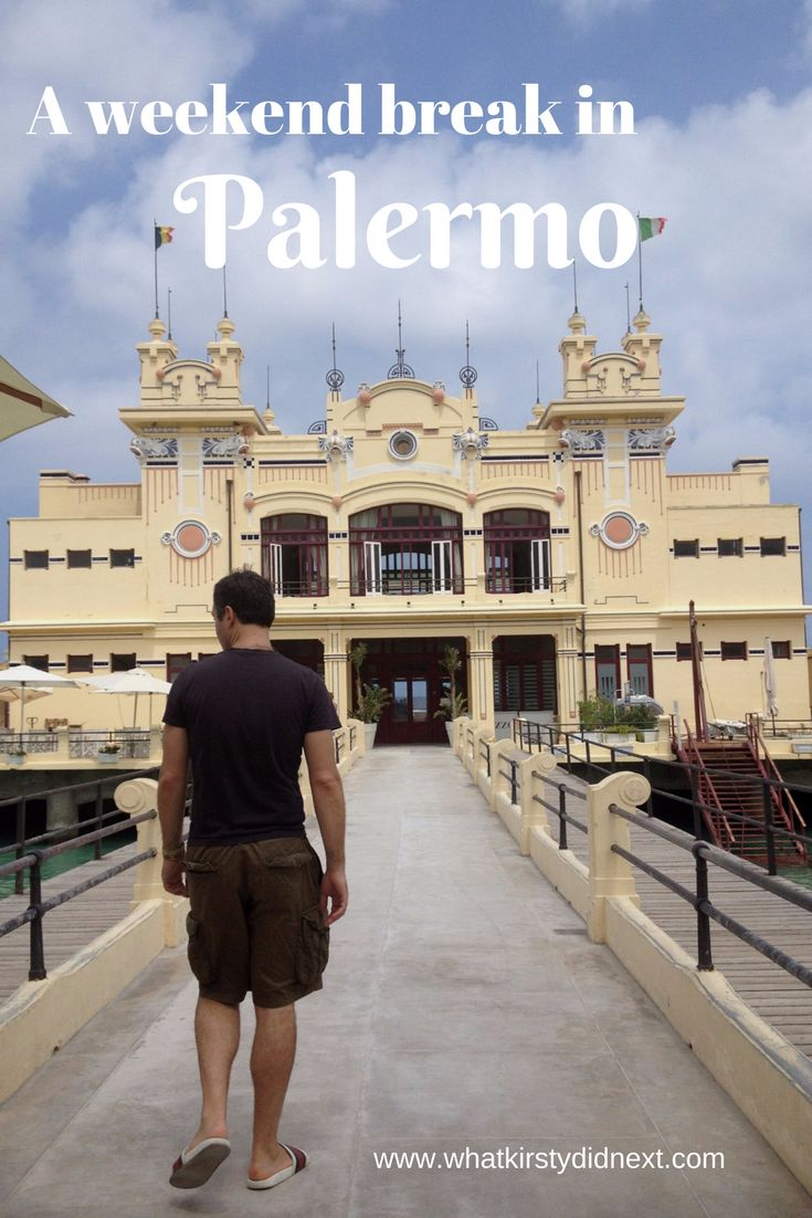 Palermo – the ultimate long weekend break as it's a city break with beaches