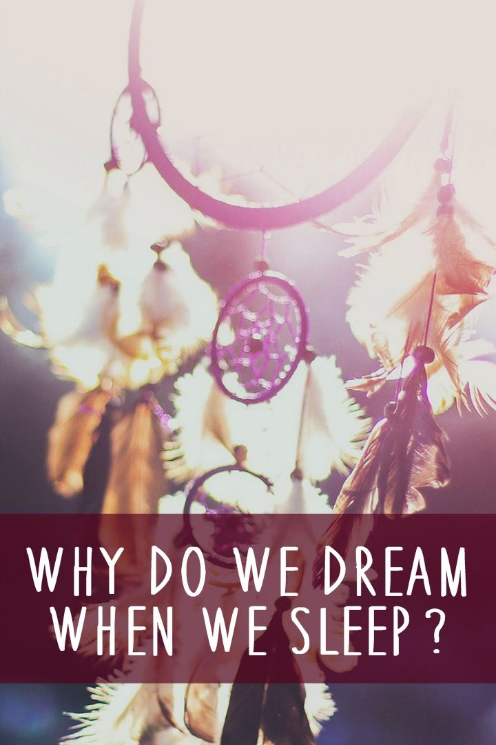 Why Do We Dream When We Sleep ~ http://healthpositiveinfo.com/why-do-we-dream-when-we-sleep.html