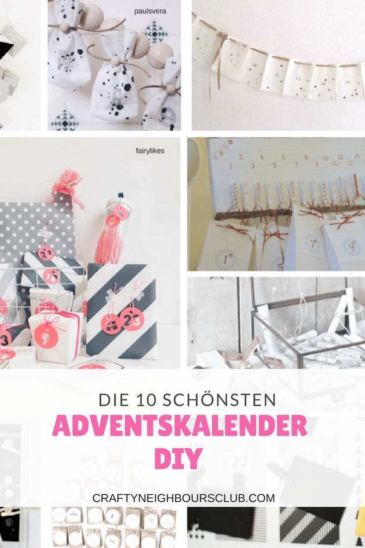 Ihr sucht noch eine  Adventskalenderidee? Hier haben wir für euch 10 tolle DIY's  gefunden.