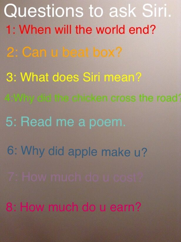 Do u want to know really funny questions to ask Siri well here is your answer.