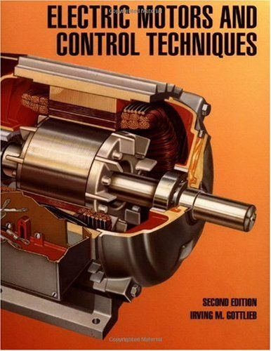 Electric Motors And Control Techniques Irving Gottlieb