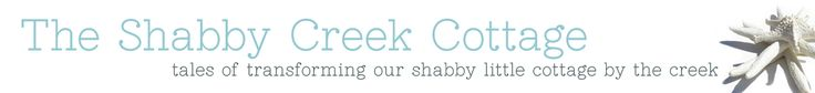 ~ The Shabby Creek Cottage - Interior Design and Home Remodeling on a Budget ~