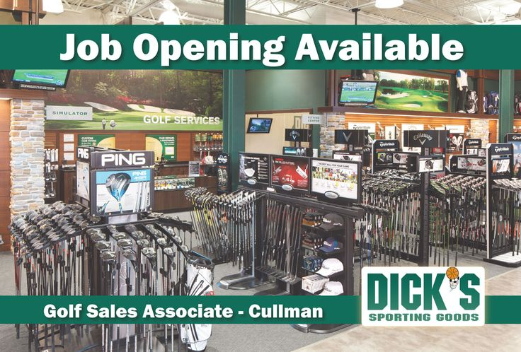 JOB OPENING AVAILABLE: GOLF SALES ASSOCIATE  Employer: Dick's Sporting Goods Location: Cullman, Store 1161  Description DICK'S Sporting Goods is seeking a part-time golf sales associate in the Golf department to join our team!    Golf Sales Associate Duties • Create a world-class customer experience by providing passionate customer service and selling through customer engagement