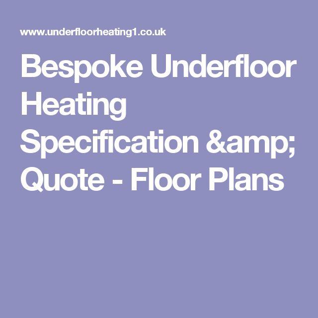 Bespoke Underfloor Heating Specification & Quote - Floor Plans
