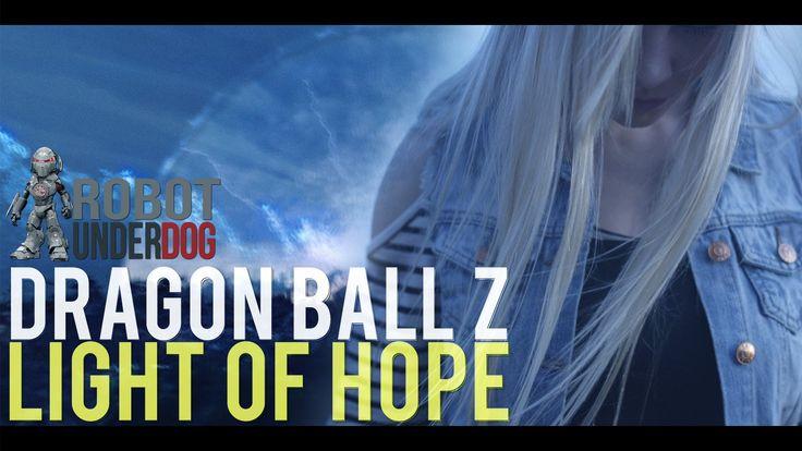 Dragon Ball Z: Light of Hope Trailer #1