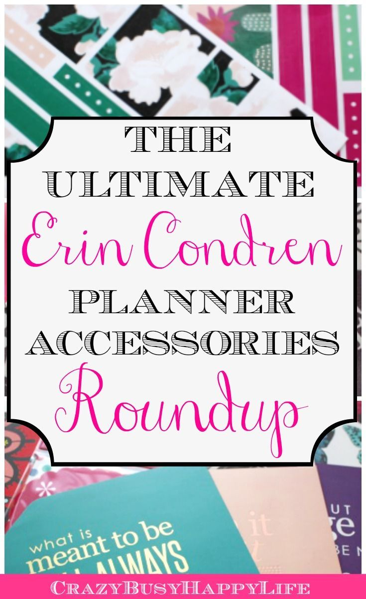 This is a HUGE roundup of Erin Condren Life Planner accessories. It includes planner stickers, planner pens, planner folders, and other planner organizers to help you with your daily planning.
