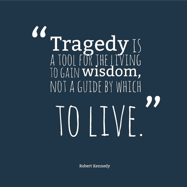 Quotes About Recovering From Tragedy Quotesgram: Quotes About Overcoming Tragedy. QuotesGram