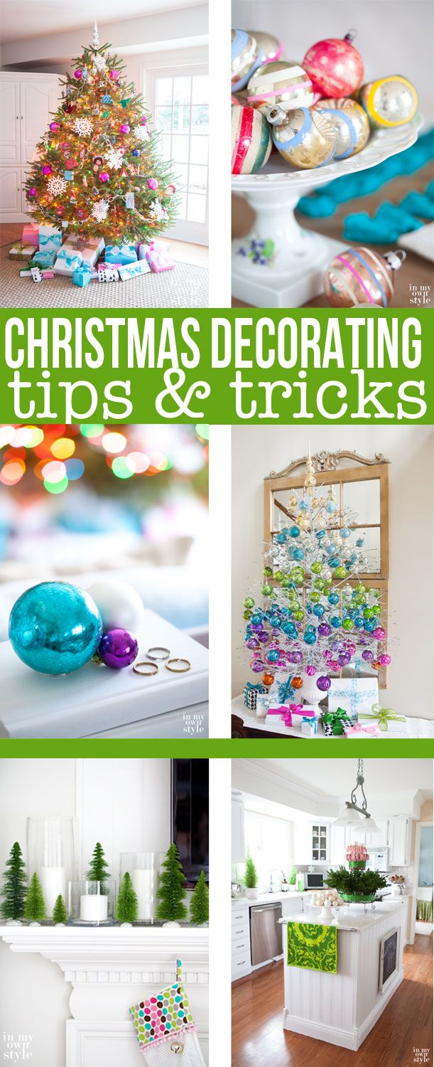 Christmas decorating ideas, tips, and tricks that anyone can do.