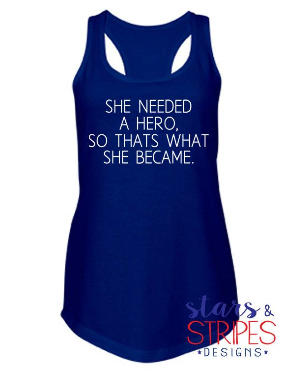 She Needed A Hero Tank. Female service member. Marines Navy Coast Guard Air Force Army. Deployment Homecoming America. Soldier Hero USMC https://www.etsy.com/listing/254759916/she-needed-a-hero-tank-marines-navy