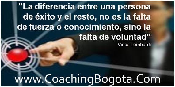 """""""La diferencia entre una persona de éxito y el resto, no es la falta de fuerza o conocimiento, sino la falta de voluntad"""" Vince Lombardi  Coaching Bogota www.CoachingBogota.Com"""
