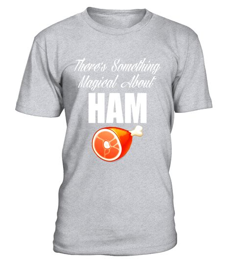 """# There's Something Magical about Ham Pork Lover T-Shirt .  Special Offer, not available in shops      Comes in a variety of styles and colours      Buy yours now before it is too late!      Secured payment via Visa / Mastercard / Amex / PayPal      How to place an order            Choose the model from the drop-down menu      Click on """"Buy it now""""      Choose the size and the quantity      Add your delivery address and bank details      And that's it!      Tags: Every pork fan knows there's…"""