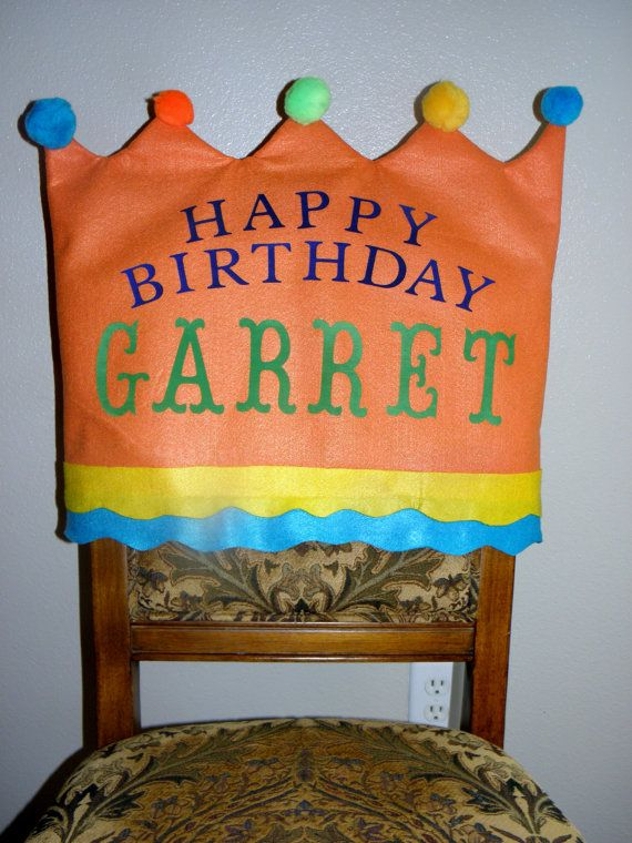 Check out this item in my Etsy shop https://www.etsy.com/listing/250009001/birthday-chair-covers