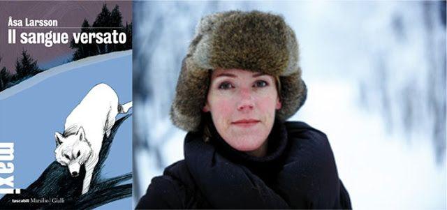 """[Libri] """"Il sangue versato"""" di Åsa Larsson, recensione di Franco Mieli"""
