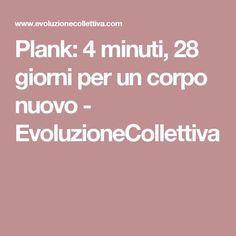 Plank: 4 minuti, 28 giorni per un corpo nuovo - EvoluzioneCollettiva
