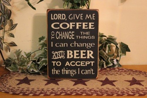 """Primitive """"Coffee and Beer"""" serenity prayer wooden sign - your color choice 