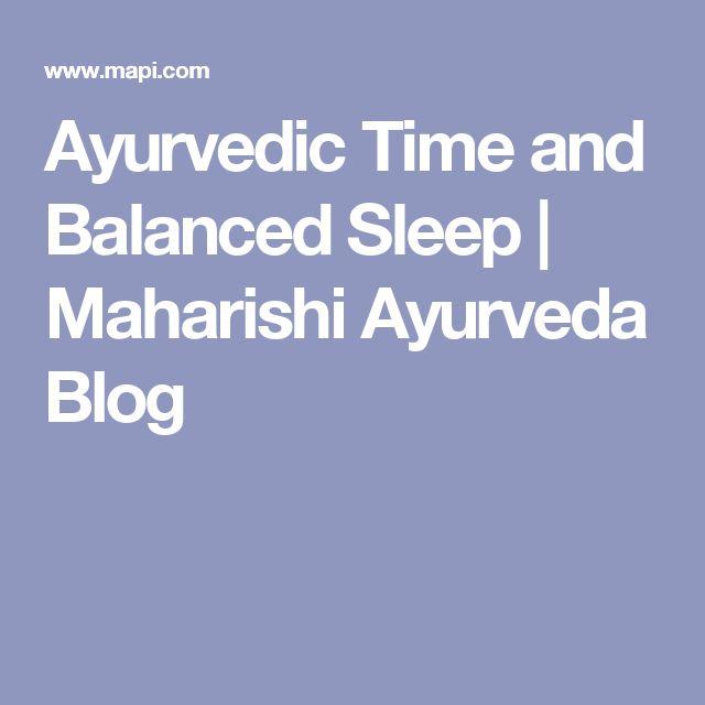 Ayurvedic Time and Balanced Sleep | Maharishi Ayurveda Blog