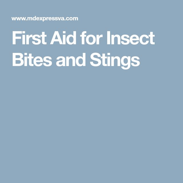 First Aid for Insect Bites and Stings