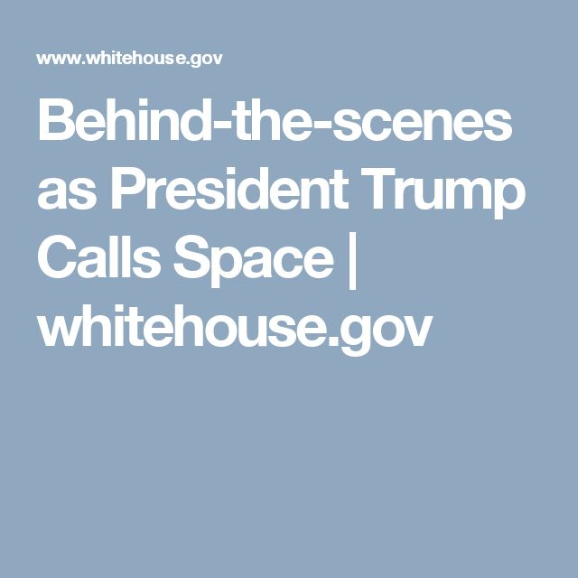 Behind-the-scenes as President Trump Calls Space | whitehouse.gov