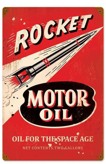 Vintage and Retro Tin Signs - JackandFriends.com - Retro Rocket Motor Oil Metal Sign 12 x 18 Inches, $22.98 (http://www.jackandfriends.com/retro-rocket-motor-oil-metal-sign-12-x-18-inches/)