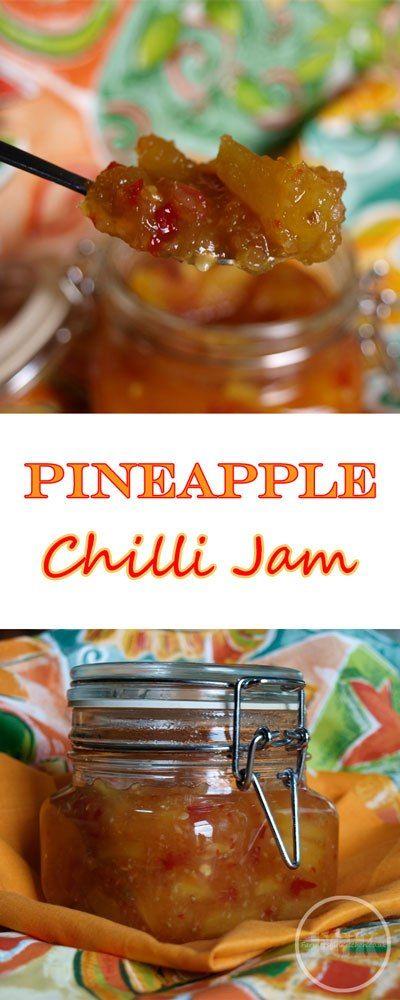 Totally delicious Pineapple Chilli Jam Recipe