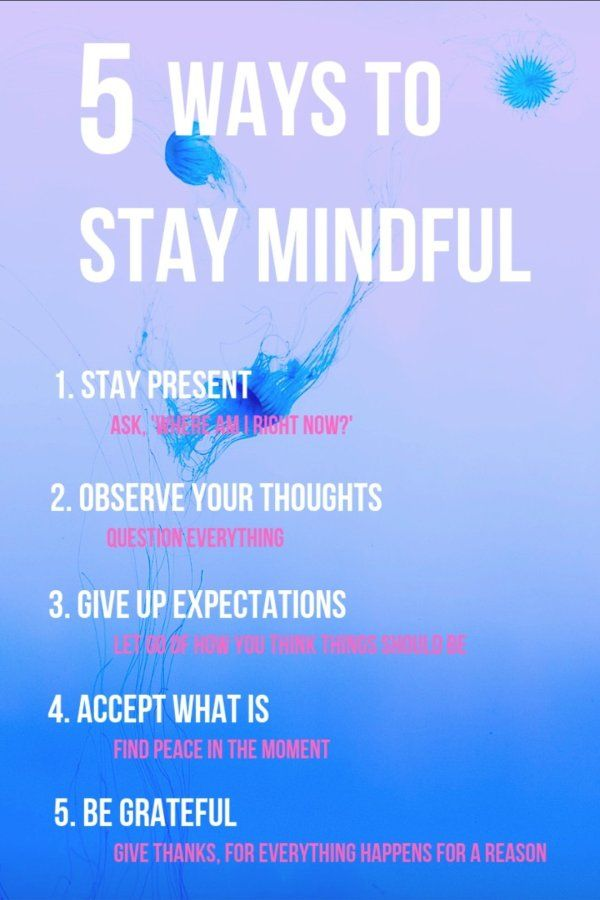 5 Ways To Stay Mindful And In The Present Moment Mindfulness Finding Peace Mindfulness Techniques