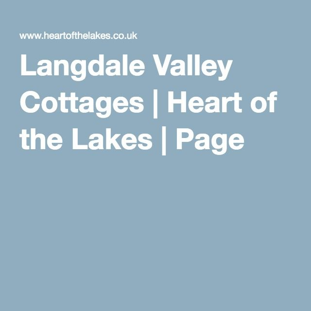 Langdale Valley Cottages   Heart of the Lakes   Page 1