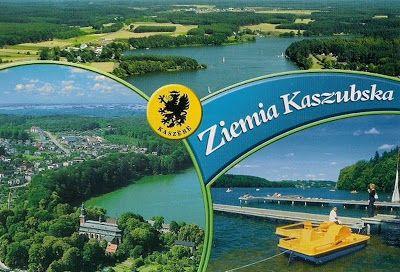 Pocztówkowe podróże po Polsce: ZIEMIA KASZUBSKA