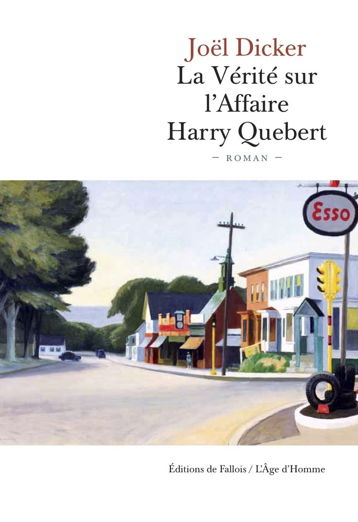 La Vérité sur l'Affaire Harry Quebert, Joel Dicker Fantastic book! Really thoroughly enjoyed it.