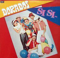 Dorados - Si Si (Vinyl, LP, Album) at Discogs