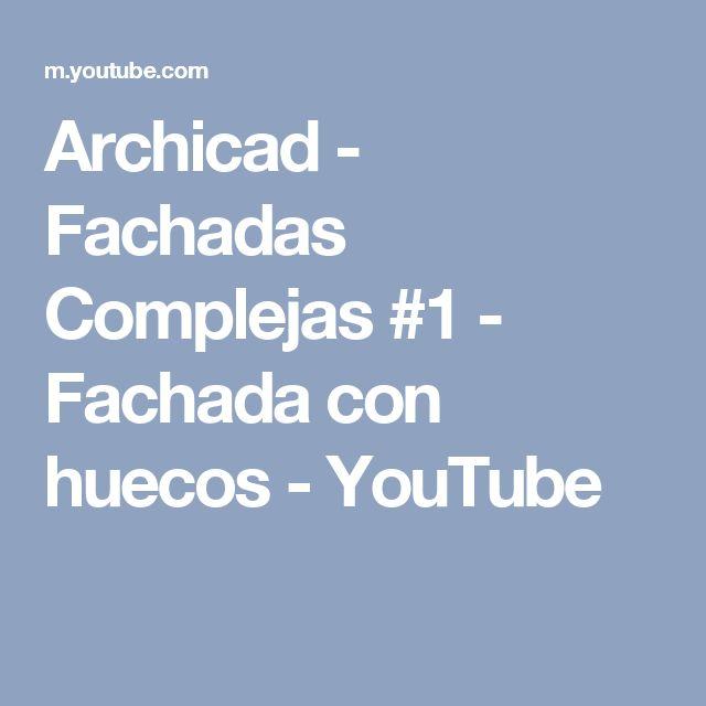 Archicad - Fachadas Complejas #1 - Fachada con huecos - YouTube