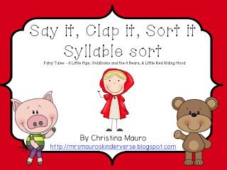 "The Best of Teacher Entrepreneurs: FREE LANGUAGE ARTS LESSON - ""Say It, Clap It, Sort It - Fairy Tale Syllables (3 Pigs, Red Riding, Goldilocks)"""