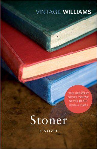 Stoner: A Novel (Vintage Classics): Amazon.co.uk: John Williams, John McGahern: 9780099561545: Books