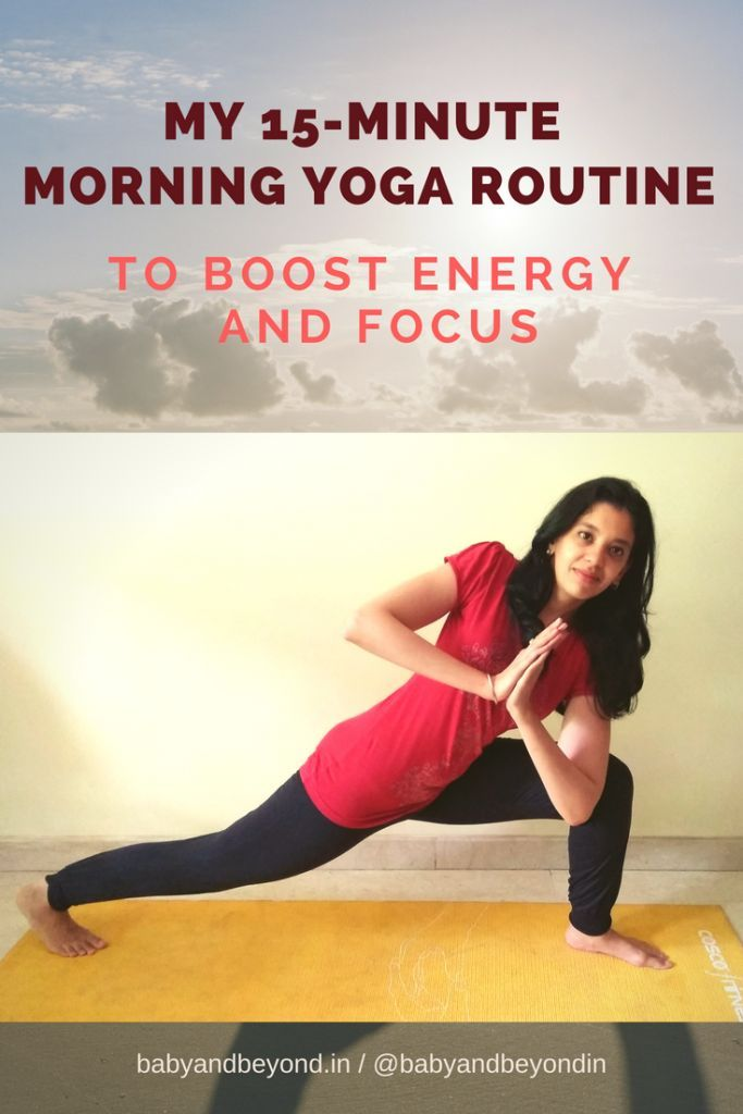 My 15-Minute Morning Yoga Routine to Boost Energy and Focus #InternationalYogaDay – Energy and Focus