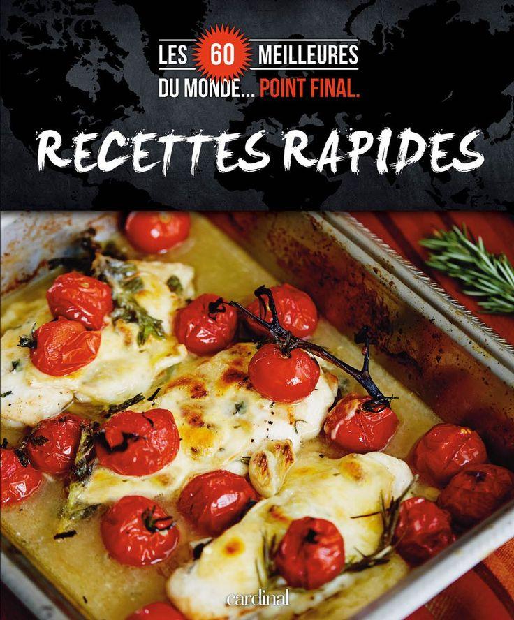 Le petit dernier de la collection : 60 idées/recettes pour les gourmands pressés !!
