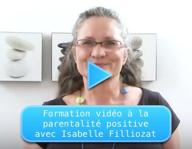 SE FORMER À LA PARENTALITÉ POSITIVE AVEC ISABELLE FILLIOZAT