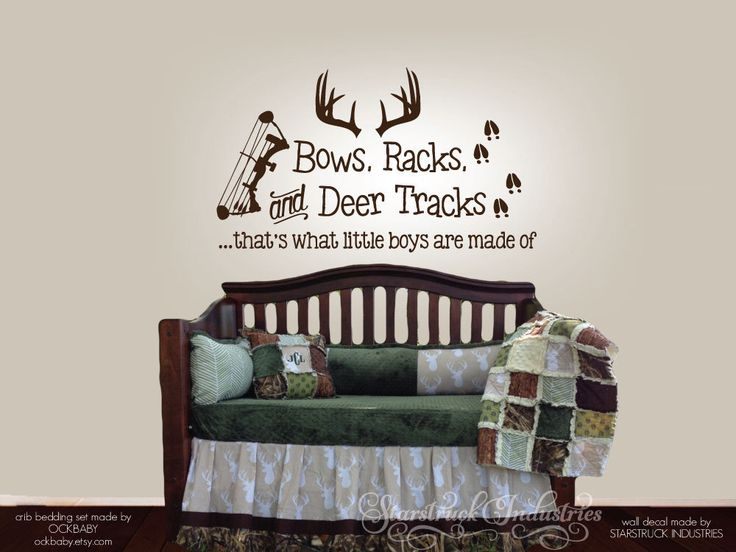 Bows Racks & Deer Tracks That's What Little Boys Are Made Of - Wall Decal - Baby Boy Nursery Decor - Hunting Camo Deer Room Crib Archery by StarstruckIndustries on Etsy https://www.etsy.com/listing/214965036/bows-racks-deer-tracks-thats-what-little