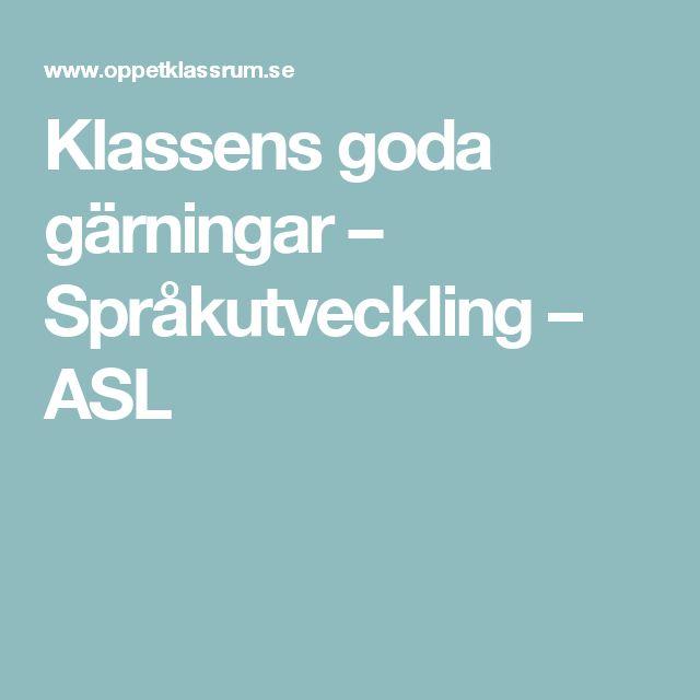 Klassens goda gärningar – Språkutveckling – ASL