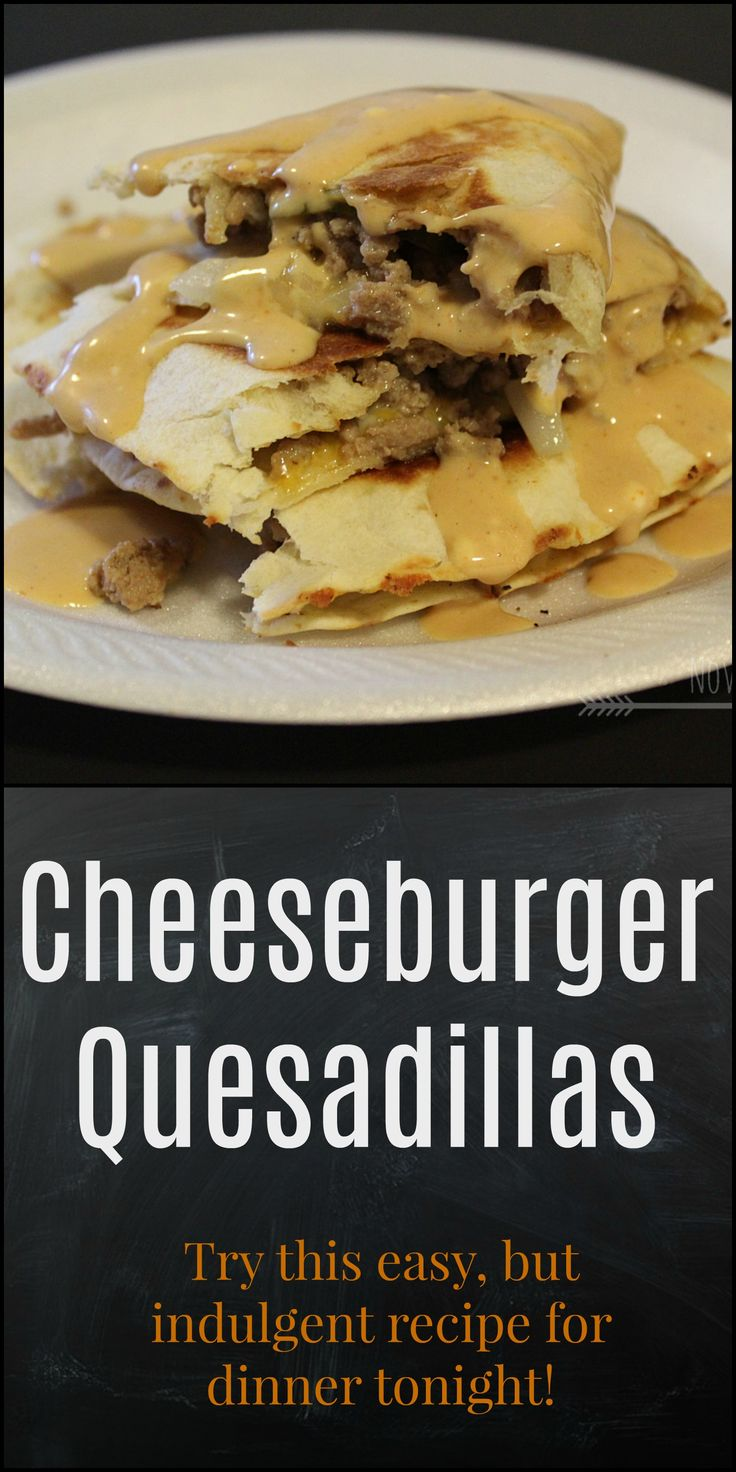 102 best novaturient soul diy recipes lifestyle images on try this indulgent and easy recipe for cheeseburger quesadillas for dinner tonight novaturientsoul forumfinder Images