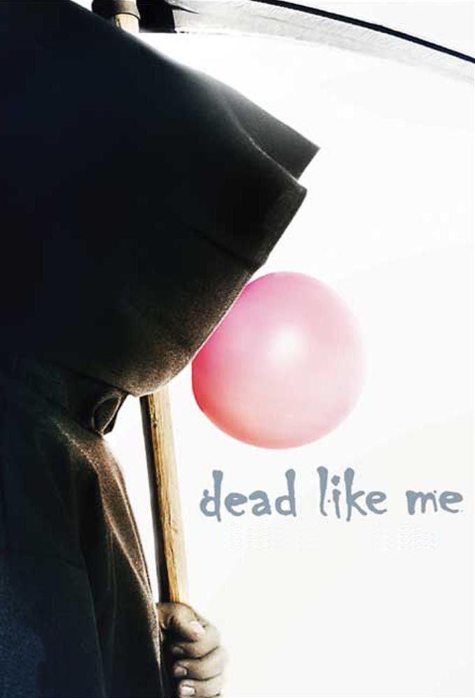 Moriamo tutti, alcuni prima di altri. ★Dead Like Me★