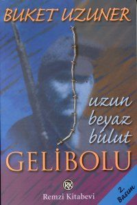 gelibolu - buket uzuner - remzi kitabevi www.idefix.com/... #kitap