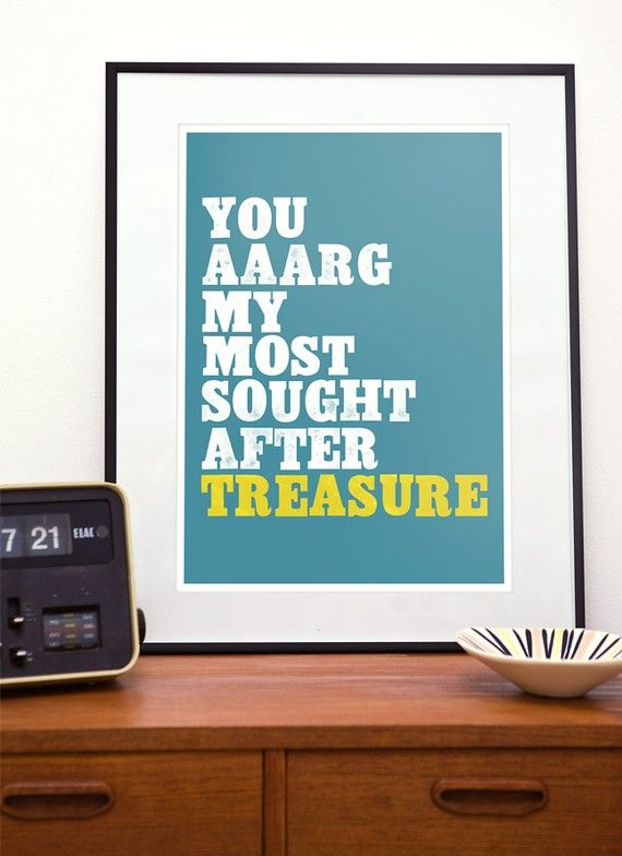 Typography poster Wedding Gift Anniversary art print  Nursery decor Quote  Art  - pirate love a3
